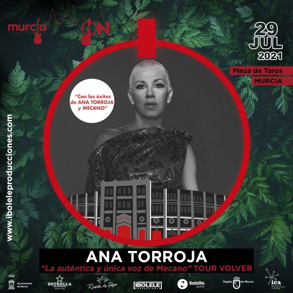 Murcia On: Ana Torroja «Tour Volver»